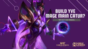 Build-Yve-Mobile-Legends-Mage-Main-Catur-Tersakit-dan-Terbaru