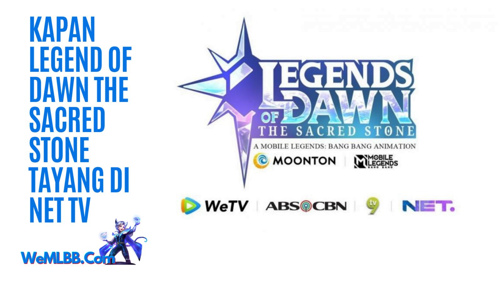 Kapan Legend of Dawn The Sacred Stone Tayang di Net TV